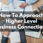 How To Approach Bigger Business Players In Newtown Square or Your Niche